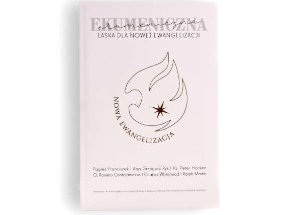 Ekumeniczna łaska dla Nowej Ewangelizacji - książka + płyta
